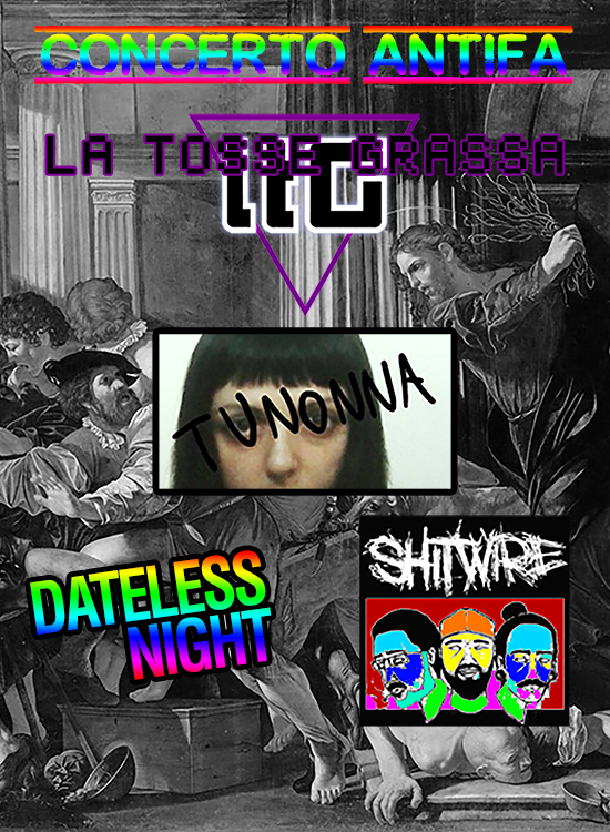 20180421 concerto antifa con ltg tunonna dateless night shitwire pride