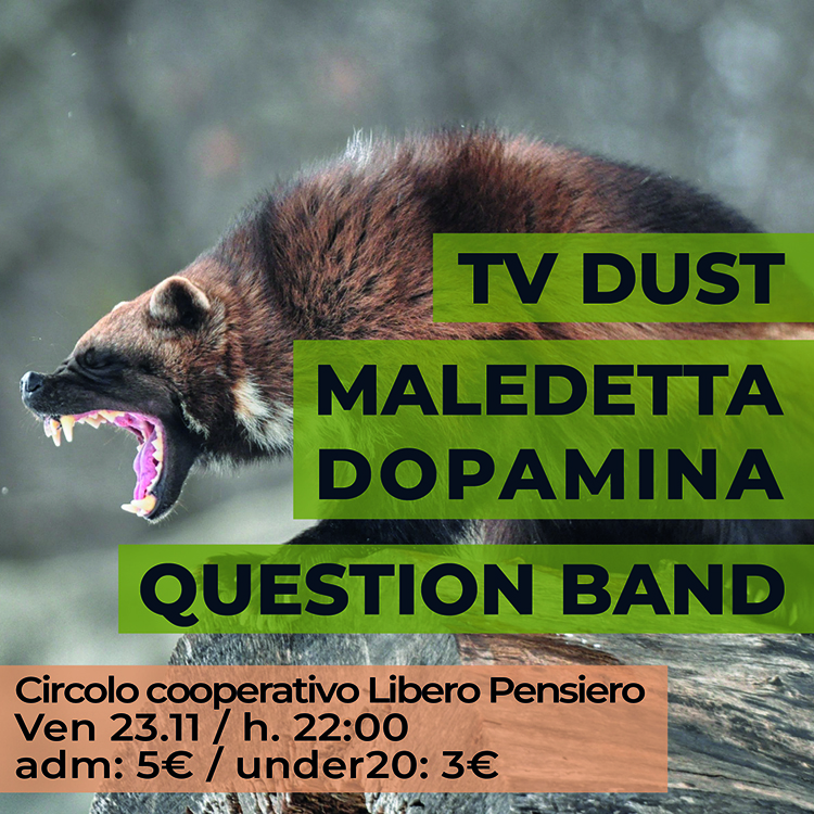 20181123 tv dust maledetta dopamina question band