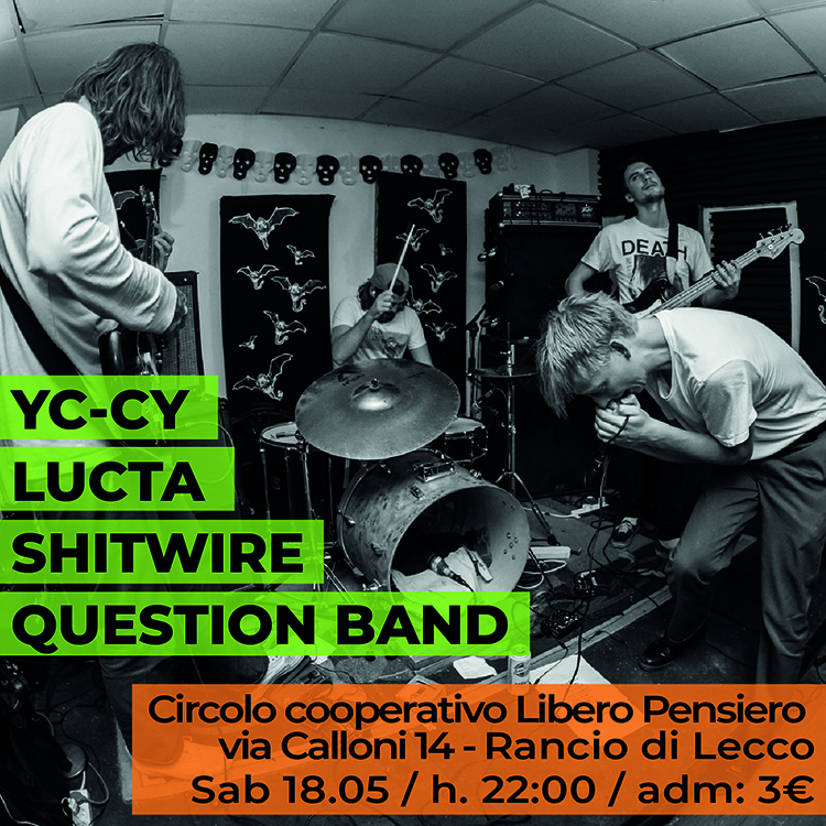 20190518 yc-cy lucta shitwire question band