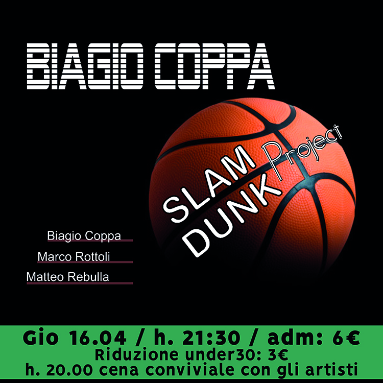 20200416 biagio coppa slam dunk project